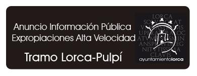 Información Expropiaciones Alta Velocidad Tramo Lorca-Pulpí