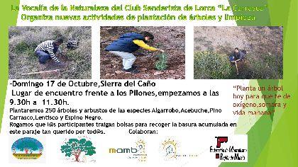 El Ayuntamiento de Lorca colabora con el Club Senderista La Carrasca en una nueva actividad de plantación de árboles