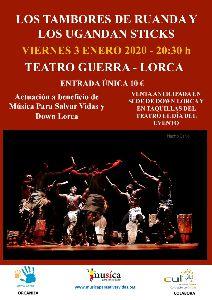 ''Los tambores de Uganda'' y ''Los Uganda Sticks'' actuarán este viernes, 3 de enero, en el Teatro Guerra de Lorca, a favor de los colectivos ''Down Lorca'' y 'Música Para Salvar Vidas'