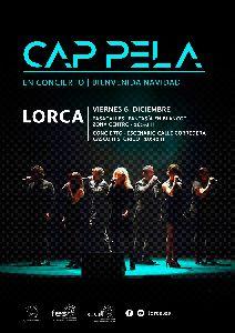 Lorca dará la bienvenida a la Navidad este viernes con un gran pasacalles infantil y el concierto del grupo vocal ''Cap Pela'' en pleno corazón de la ciudad