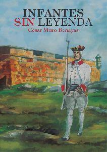 El Alcalde y el Consejero de Agua presentan el martes a las 20 horas en el Palacio de Guevara el libro ''Infantes sin leyenda'' del Teniente General César Muro Benayas