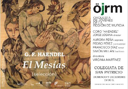 La excolegiata de San Patricio acogerá el domingo 9 de diciembre un concierto de El Mesías por la Orquesta de Jóvenes de la Región de Murcia y el Coro Haendel