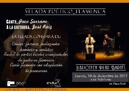 Música y literatura se dan la mano este jueves en la Biblioteca Pilar Barnés de la Plaza Real a partir de las 20 horas con la Velada Poético-Flamenca