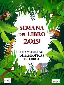 Lorca conmemora la celebración del Día del Libro con la programación de más de 40 actos durante toda la semana en casco urbano y pedanías