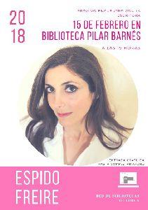 La escritora Espido Freire hablará sobre la creación literaria y su obra este jueves día 15 a partir de las 19 horas en la Biblioteca Pilar Barnés